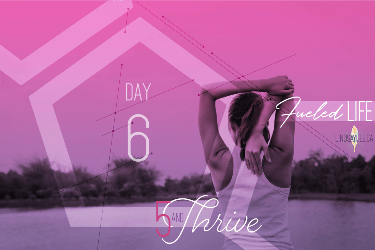 035 – Week-long Fitness Challenge: Five & Thrive – Day 6